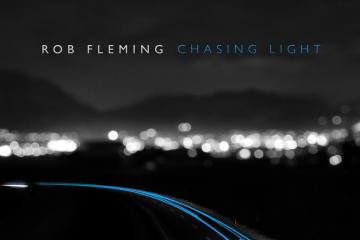 Rob Fleming - Chasing Light